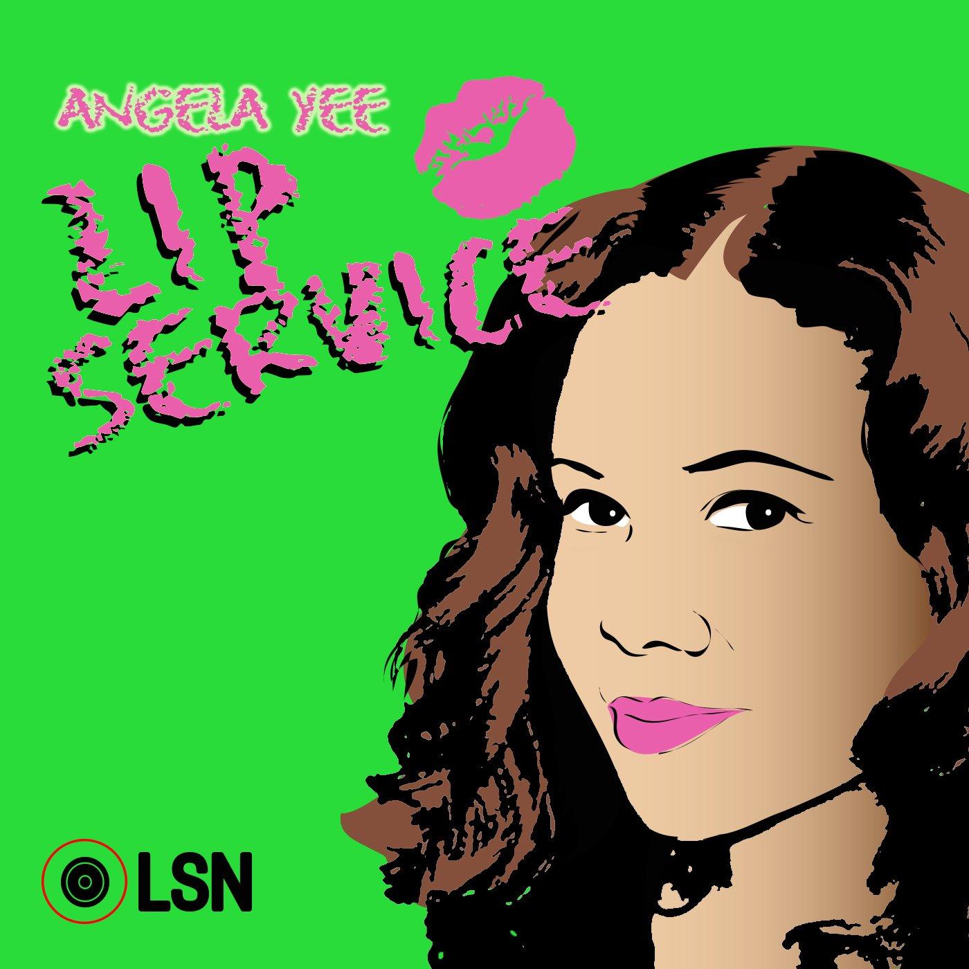 Angela Yee Cyn Santana Lip Service